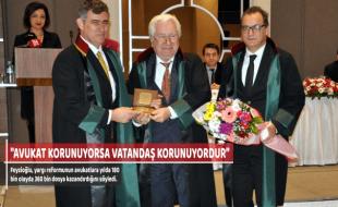 """""""AVUKAT KORUNUYORSA VATANDAŞ KORUNUYORDUR"""""""