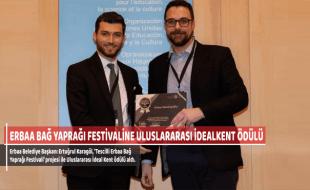 ERBAA BAĞ YAPRAĞI FESTİVALİNE ULUSLARARASI İDEALKENT ÖDÜLÜ