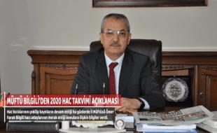 MÜFTÜ BİLGİLİ'DEN 2020 HAC TAKVİMİ AÇIKLAMASI