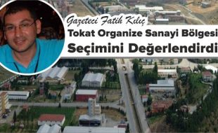 TOKAT OSB'DE SEÇİM GÜNÜ