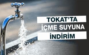 Tokat'ta Suya İndirim