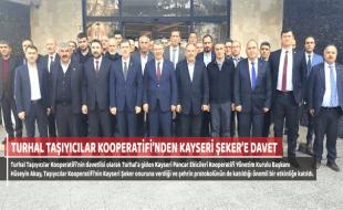TURHAL TAŞIYICILAR KOOPERATİFİ'NDEN KAYSERİ ŞEKER'E DAVET