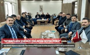 """""""YATIRIMCILARIN ŞEHRİMİZE ÇEKİLMESİNİ DESTEKLİYORUZ"""""""