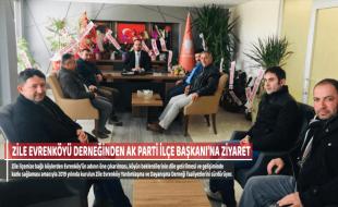 ZİLE EVRENKÖYÜ DERNEĞİNDEN AK PARTİ İLÇE BAŞKANI'NA ZİYARET