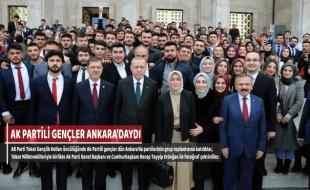 AK PARTİLİ GENÇLER ANKARA'DAYDI