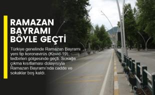 RAMAZAN BAYRAMI BÖYLE GEÇTİ