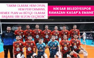 NİKSAR BELEDİYESPOR RAMAZAN KASAP'A EMANET