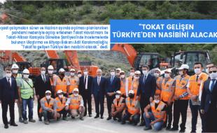 """""""TOKAT GELİŞEN TÜRKİYE'DEN NASİBİNİ ALACAK"""""""
