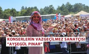 """KONSERLERİN VAZGEÇİLMEZ SANATÇISI """"AYŞEGÜL PINAR"""""""