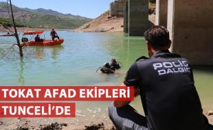 TOKAT AFAD EKİPLERİ TUNCELİ'DE