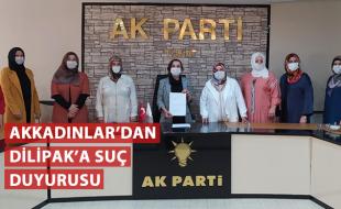 AKKADINLAR'DAN DİLİPAK'A SUÇ DUYURUSU