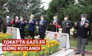 TOKAT'TA GAZİLER GÜNÜ KUTLANDI