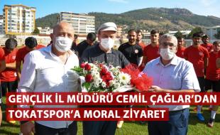 GENÇLİK İL MÜDÜRÜ CEMİL ÇAĞLAR'DAN TOKATSPOR'A MORAL ZİYARETİ