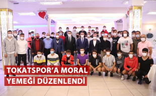 TOKATSPOR'A MORAL YEMEĞİ DÜZENLENDİ