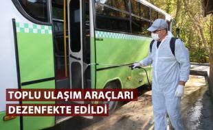 TOPLU ULAŞIM ARAÇLARI DEZENFEKTE EDİLDİ